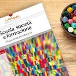 Scuola, società e formazione: nuovi orizzonti educativi