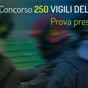 La prova preselettiva del concorso per 250 Vigili del Fuoco: come prepararsi