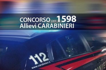 Concorso 1598 Allievi Carabinieri: ulteriore aumento dei posti da 2727 a 2918