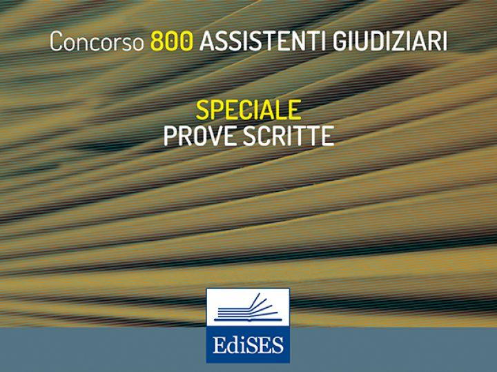 Prove scritte del concorso per 800 Assistenti Giudiziari: calendario e banca dati ufficiale