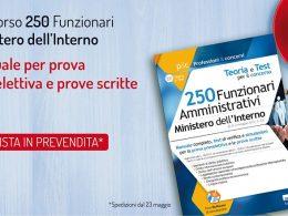Concorso 250 Funzionari Ministero dell'Interno: disponibile il manuale completo