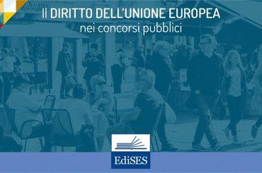 Il diritto dell'Unione europea nei concorsi pubblici