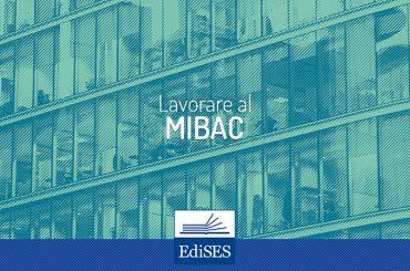 Lavorare al MIBAC: struttura organizzativa e mansioni degli uffici