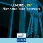 Concorso 197 Allievi Agenti Polizia Penitenziaria: aumento del numero di posti
