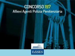Concorso 197 Allievi Agenti Polizia Penitenziaria: pubblicato il bando