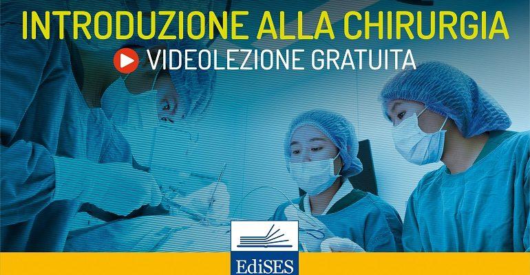 Videocorso di chirurgia generale: lezione introduttiva