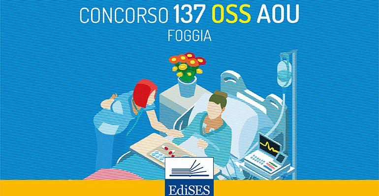Concorso per 137 OSS presso l'AOU di Foggia: ecco la delibera