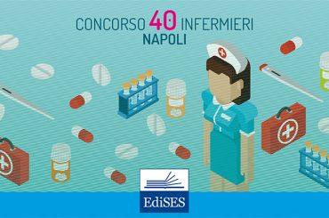 Concorso per 40 Infermieri al Policlinico di Napoli