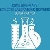 Come diventare Tecnico di laboratorio biomedico, guida alla professione