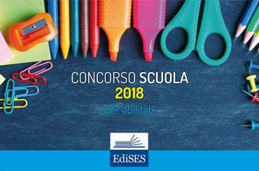 Concorso scuola 2018 riservato agli abilitati: informazioni e risorse di studio