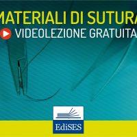 Videocorso di chirurgia generale: i materiali di sutura