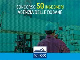 Concorso per 50 Ingegneri presso l'Agenzia delle dogane e dei monopoli: preselezione il 27 giugno