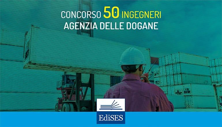 concorso 50 ingegneri agenzie dogane