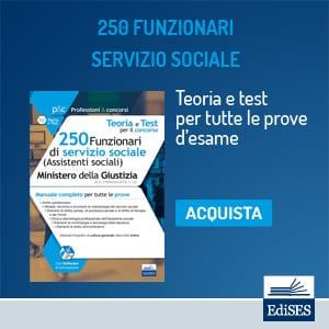 250 funzionari servizio sociale