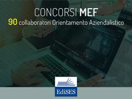 Concorsi MEF 2018: 90 collaboratori amministrativi con orientamento economico-aziendale e contabile