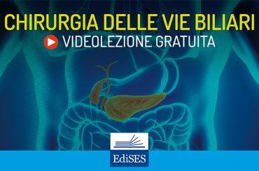 Videocorso di chirurgia generale: anatomia e fisiologia delle vie biliari