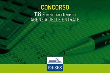 Nuovo concorso 2018 nell'Agenzia delle Entrate per 118 Funzionari tecnici