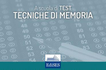 A scuola di test: alcune precisazioni metodologiche sulle tecniche di memoria