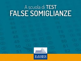 A scuola di test: attenzione alle false somiglianze nei quesiti
