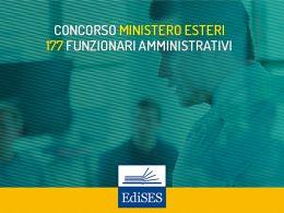 Concorso Ministero Affari Esteri: bando per 177 funzionari amministrativi