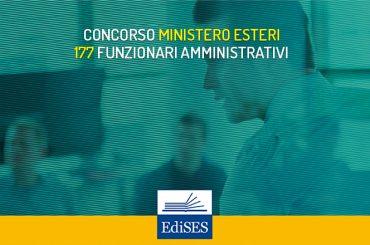 Concorso per 177 funzionari amministrativi MAECI: pubblicato il diario delle prove scritte