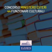 Concorso Ministero Affari Esteri: 44 funzionari per la promozione culturale
