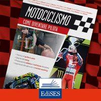 Come diventare un pilota di moto professionista, guida pratica