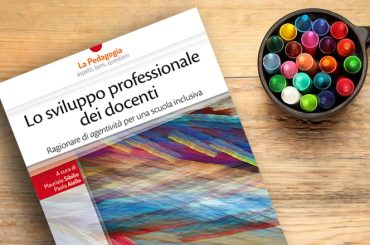 Lo sviluppo professionale dei docenti per una scuola inclusiva