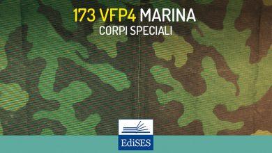 Concorso 173 VFP4 Marina Militare – Corpi Speciali