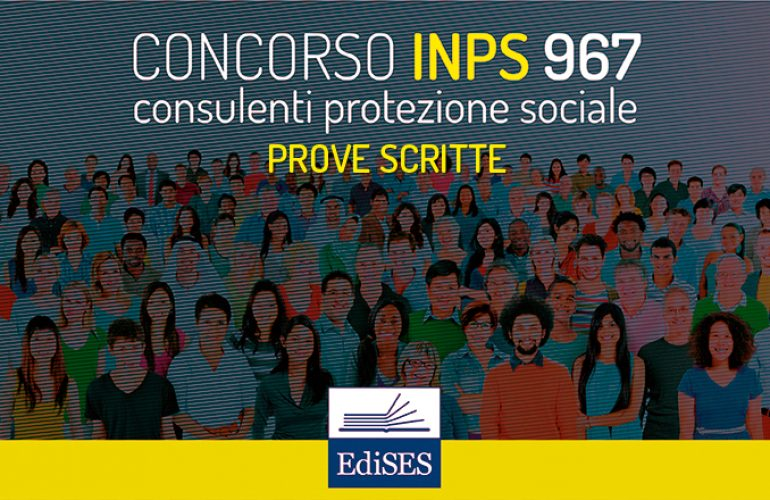 Concorso 967 consulenti INPS: speciale prove scritte