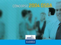 Concorso 2004 DSGA: bando, requisiti, prove, manuali
