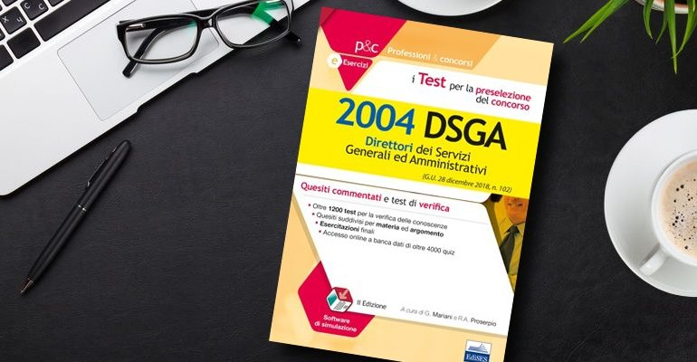 Speciale prova preselettiva concorso DSGA: cosa studiare