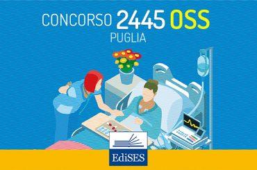 La prova pratica del concorso 2445 OSS Puglia: domande formulate sulla base dei quesiti Edises