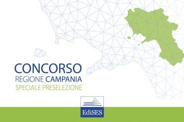 Preselezione concorso Regione Campania: prove dal 2 al 24 settembre