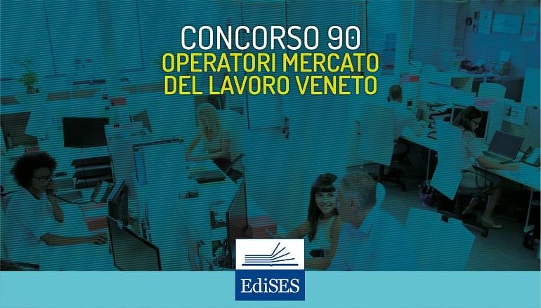 concorso 90 operatori mercato del lavoro veneto
