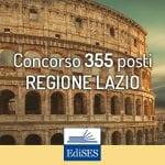 Aggiornamenti sul maxi concorso Regione Lazio: 355 assunzioni per vari profili