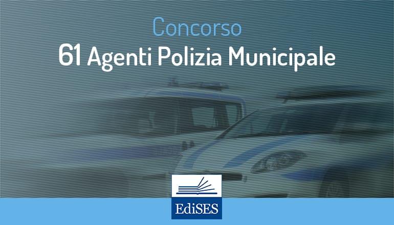 concorso 61 agenti polizia municipale