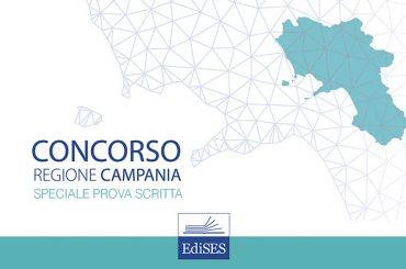 Speciale prova scritta concorso Regione Campania: cosa studiare