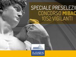 Preselezione concorso MIBAC per 1052 assistenti alla vigilanza: si parte l'8 gennaio
