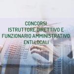Guida ai concorsi per istruttore direttivo e funzionario amministrativo negli enti locali