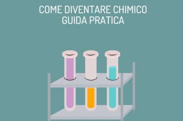 Come diventare chimico: guida all'esame di stato