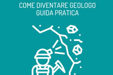 Come diventare geologo: guida all'esame di stato