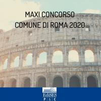 Maxi concorso Comune di Roma 2020: 1512 assunzioni di diplomati e laureati