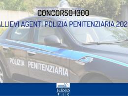 Concorso Allievi Agenti Polizia Penitenziaria 2020: in arrivo bando per 1300 posti