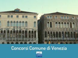 Nuovi concorsi presso il Comune di Venezia: 205 posti a disposizione nel 2020