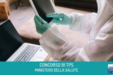 Ministero della Salute: concorso per 91 tecnici della prevenzione nell'ambiente e nei luoghi di lavoro