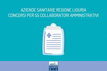 Aziende Sanitarie Liguria: concorsi per 55 collaboratori amministrativi