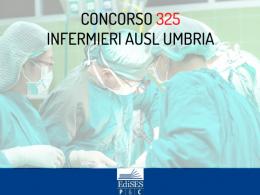 Concorso 325 Infermieri AUSL Umbria 2 Terni: pubblicato il bando