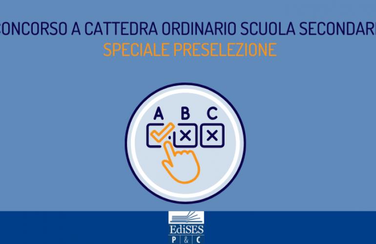 Guida alla prova preselettiva del concorso a cattedra ordinario 2020 Scuola secondaria