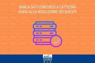 La banca dati del Concorso a cattedra: guida alla risoluzione